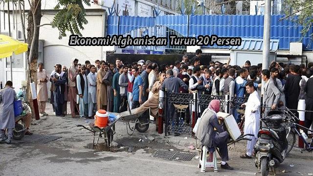 Ekonomi Afghanistan Turun 20 Persen