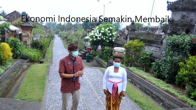 Ekonomi Indonesia Semakin Membaik