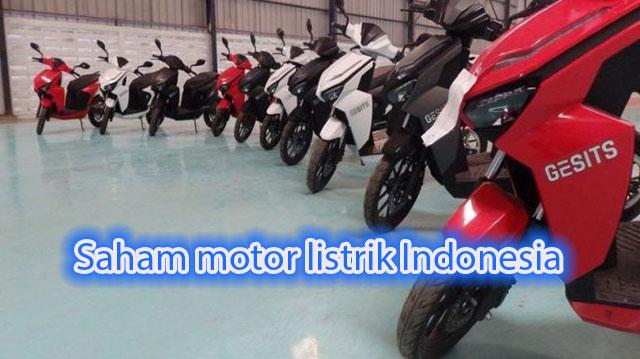 Saham motor listrik Indonesia